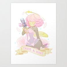 Take a Hint! Art Print