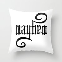 Unleash MAYHEM Throw Pillow
