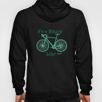 It's a Bikers' Life Hoody