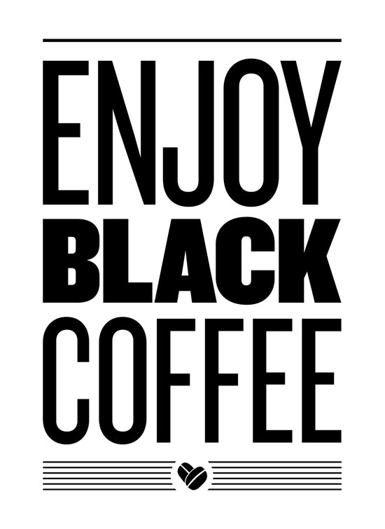 Enjoy Black Coffee – B&W Canvas Print