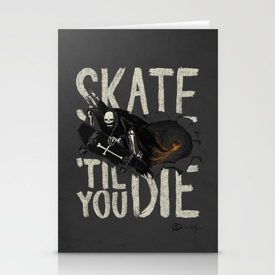 Skate Til' You Die Stationery Card