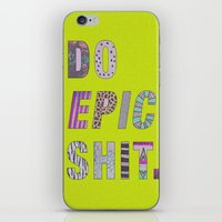 Do Epic Shit iPhone & iPod Skin