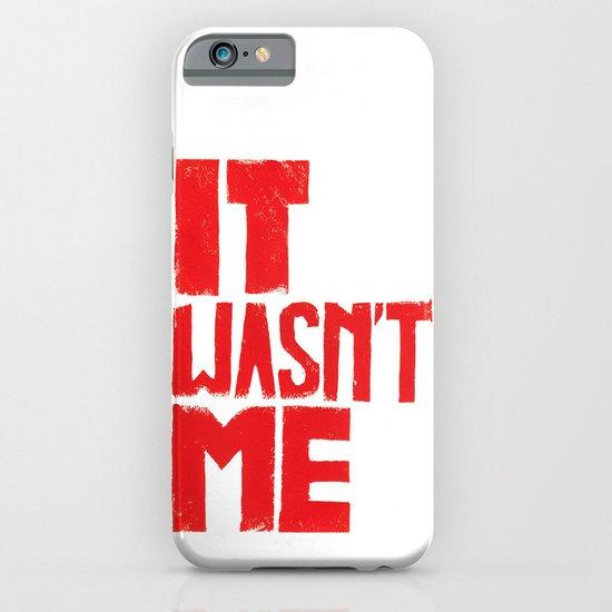 It wasn't me Sienfeld quote  - by Genu WORDISIAC™ TYPOGY™ iPhone & iPod Case
