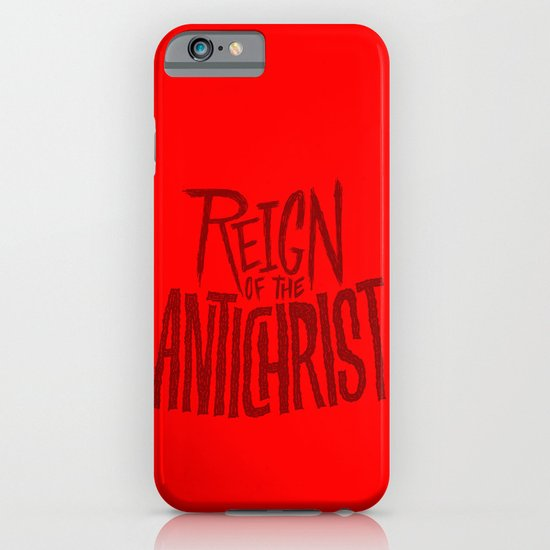 Reign of the Antichrist iPhone & iPod Case