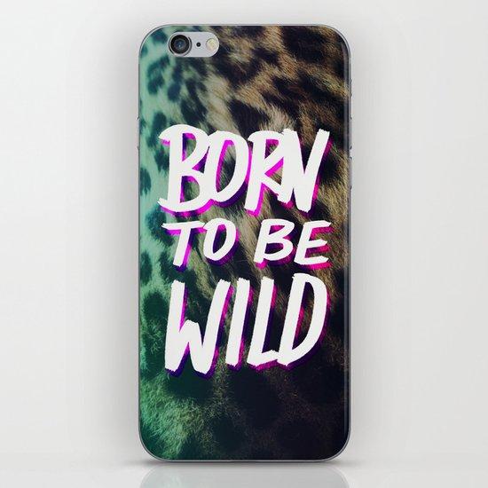 Born to Be Wild iPhone & iPod Skin