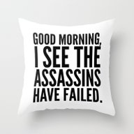 Good Morning, I See The … Throw Pillow