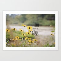 Psalm 46:10 Be Still and Know Art Print