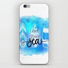 I need Vitamin SEA Quote iPhone & iPod Skin