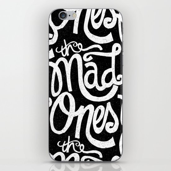 THE MAD ONES... iPhone & iPod Skin