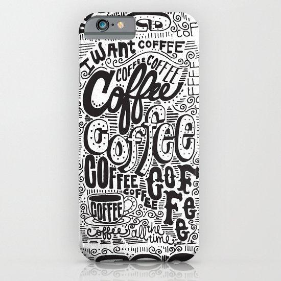 COFFEE COFFEE COFFEE! iPhone & iPod Case