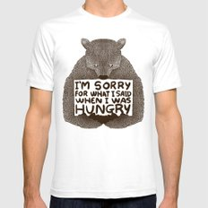 I'm Sorry For What I Said When I Was Hungry SMALL Mens Fitted Tee White