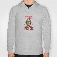 TOXIC PEACE Hoody