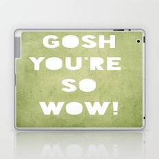Gosh (WOW!) Laptop & iPad Skin