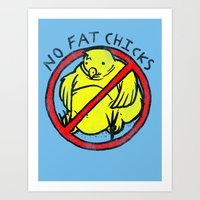 No Fat Chicks Art Print