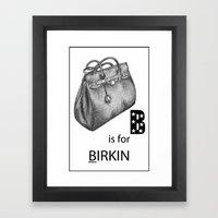 B is for Birkin Framed Art Print