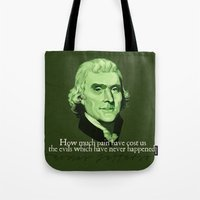 How Much Pain Have Cost … Tote Bag