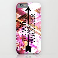 iPhone & iPod Case featuring BE WILD AND WANDER Bold Colorful Wanderlust Hipster Explore Nature Typography Abstract Art Painting by EbiEmporium