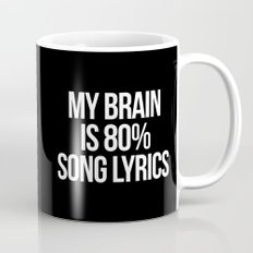 Song Lyrics Funny Quote Mug