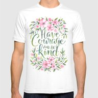 Have Courage And Be Kind Mens Fitted Tee White SMALL