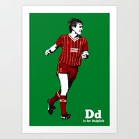 D Is For Dalglish Art Print