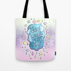 Don't Look At Me Tote Bag