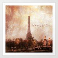 We'll Always Have Paris Art Print