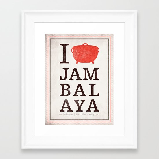 I Heart Jambalaya Framed Art Print