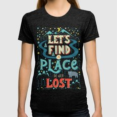 Let's Find a Place to Get Lost Womens Fitted Tee Tri-Black SMALL