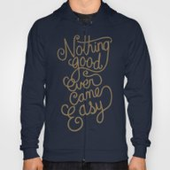 Nothing Good Ever Came E… Hoody