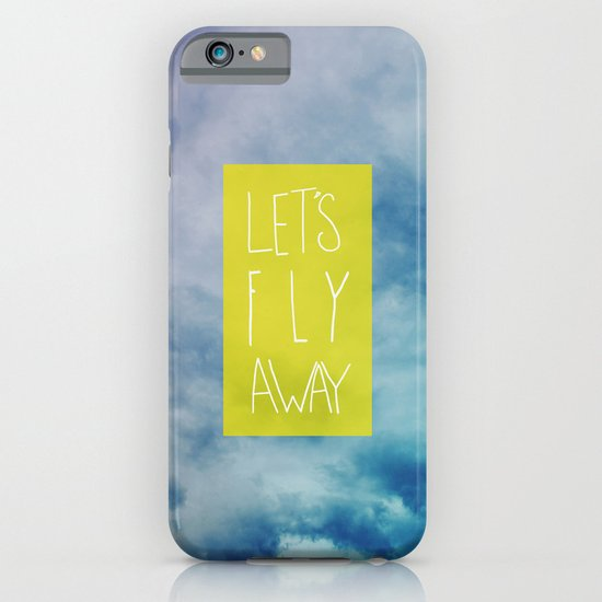 Let's Fly Away iPhone & iPod Case