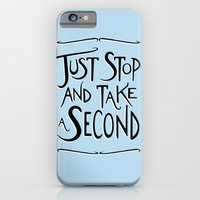iPhone & iPod Case featuring Just Stop and take a second by Caz Haggar