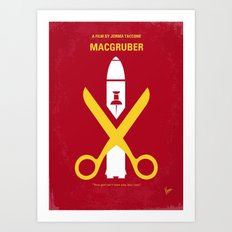 No317 My MacGruber minimal movie poster Art Print