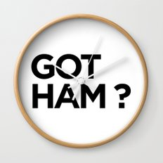 GOT HAM? Wall Clock