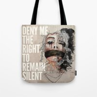 Deny Me The Right To Rem… Tote Bag