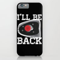 iPhone & iPod Case featuring I'll be back by Mariana Biller