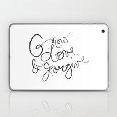Grow, Love & Forgive Laptop & iPad Skin