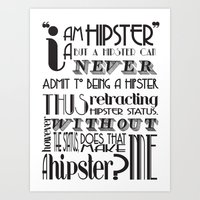 A Hipster's Paradox - H is for Hipster Series Art Print