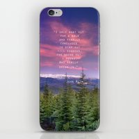 """I Only Went Out For A… iPhone & iPod Skin"
