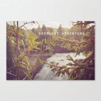 seek out adventure. Canvas Print