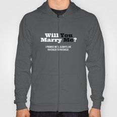 Marry Me Hoody