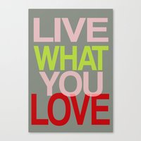 Live What You Love (Red) Canvas Print