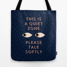 Quiet Zone Tote Bag