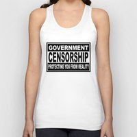 Government Censorship Protecting You From Reality Unisex Tank Top