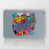 Things Might Get Weird Laptop & iPad Skin
