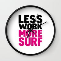Less work more surf Wall Clock