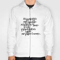 My Thoughts Are Strong Hoody