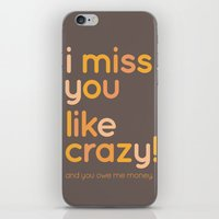 I miss you like crazy iPhone & iPod Skin