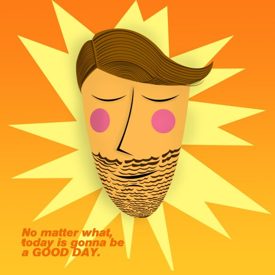 Gonna be a good day Art Print