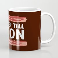 No Sleep Till Bacon Mug