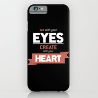 iPhone & iPod Case featuring ...Create With Your Heart by bilmaw